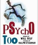 Psycho, Too
